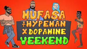 MUFASA & HYPEMAN, DOPAMINE